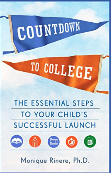 Webinar with Dr. Monique Rinere PhD – Countdown to College Series – Thursday July 25th at 7pm CDT